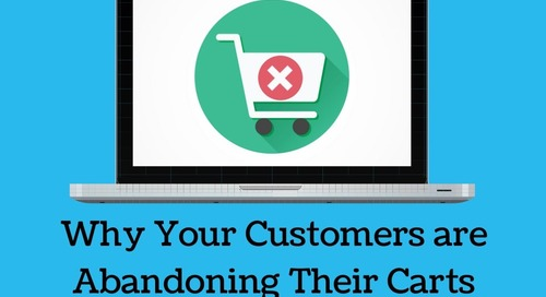 Why Your Customers Are Abandoning Their Carts (And How to Stop Them)