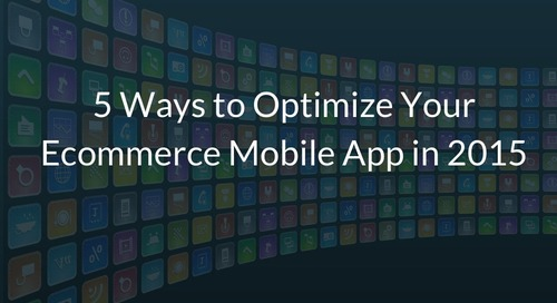 5 Ways to Optimize your eCommerce Mobile App in 2015