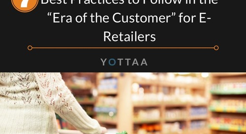 "7 Best Practices for e-Retailers to Follow in the ""Era of the Customer"""