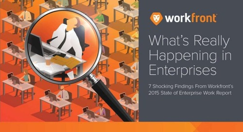 7 Findings From Workfront's 2015 State of Enterprise Work Report