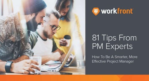 81 Tips From PM Experts: How to Be a Smarter, More Effective Project Manager