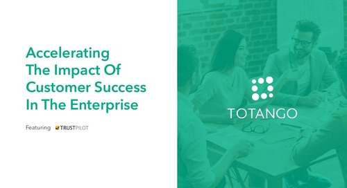Webinar - Accelerating the Impact of Customer Success in the Enterprise