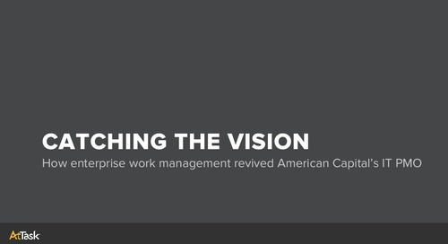 How American Capital's IT PMO was revived with AtTask