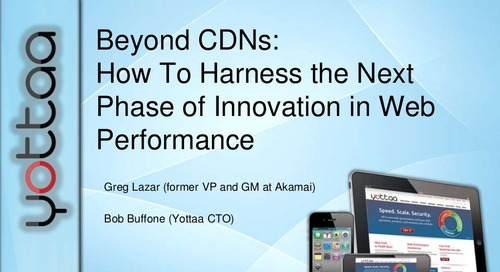 Beyond CDNs: How to Harness the Next Phase of Innovation in Web Performance