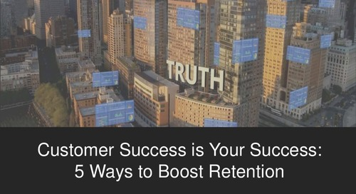 Customer Success is Your Success: 5 Ways to Boost Retention