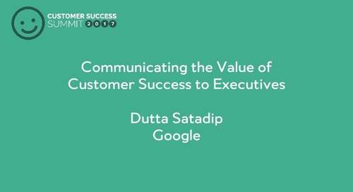 Communicating the Value of Customer Success to Executives