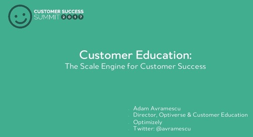 Customer Education - The Scale Engine for Customer Success