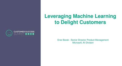 Leveraging Machine Learning to Delight Customers