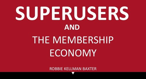 SUPER USERS AND THE MEMBERSHIP ECONOMY