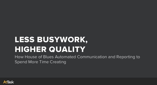How House of Blues Automated Communication and Reporting to Spend More Time Creating
