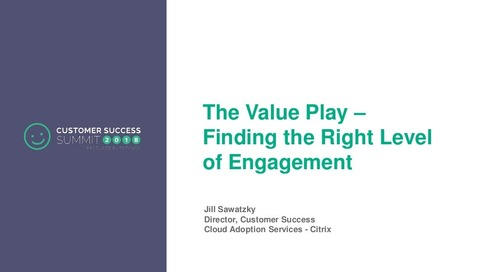The Value Play - Finding the Right Level of Engagement