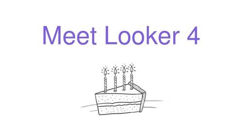 Meet Looker 4