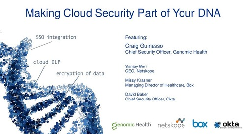 Making Cloud Security Part of Your DNA Webinar Slides