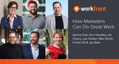 How Marketers Can Do Great Work: Tips From Ann Handley, Ian Cleary, Lee Odden, Jay Baer, Mari Smith & Carlos Gil
