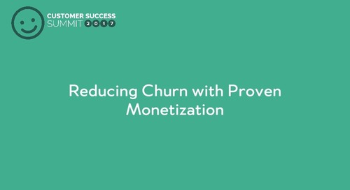 Reducing Churn with Proven Monetization