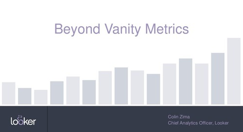 Stop refreshing vanity metrics & start focusing on the metrics that inform decisions