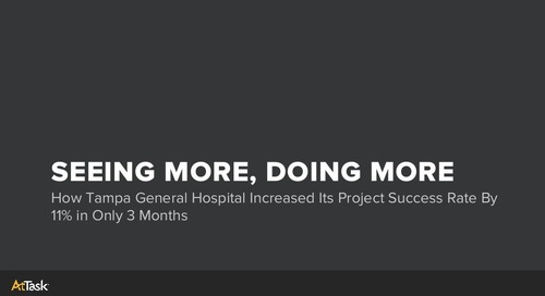 How Tampa General Hospital Increased Its Project Success Rate By 11% in 3 Months w/ AtTask