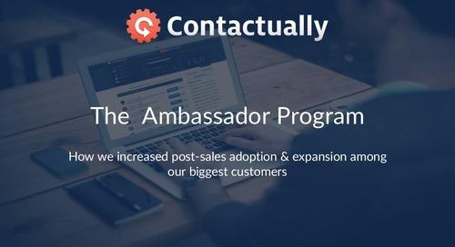 The Ambassador Program: Increased Post-Sales Adoption and Expansion