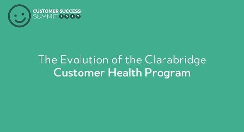 The Evolution of Clarabridge's Customer Health Program