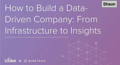 How to Build a Data-Driven Company: From Infrastructure to Insights