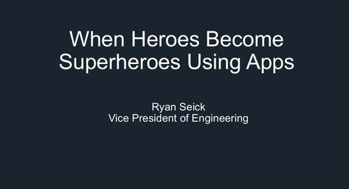 When Heroes Become Superheroes Using Apps