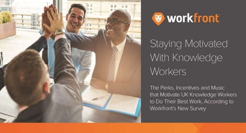 New Workfront Survey: What Motivates UK Knowledge Workers