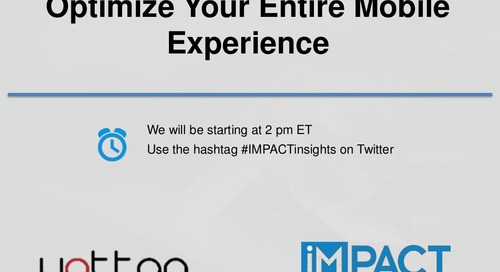 How to Optimize Your Entire Mobile Experience