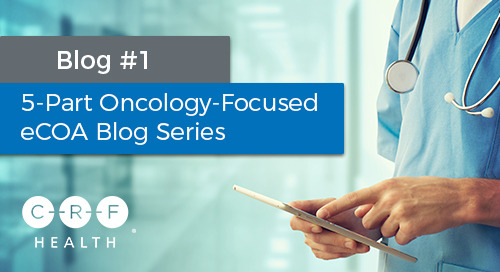 How to Resolve Site Challenges with Collecting Patient Data During Oncology Clinical Trials