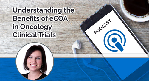 Understanding the Benefits of eCOA in Oncology Clinical Trials
