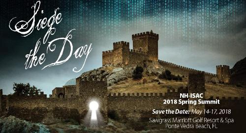 NH-ISAC Spring Summit, May 14-17, 2018 - Ponte Vedra Beach, FL