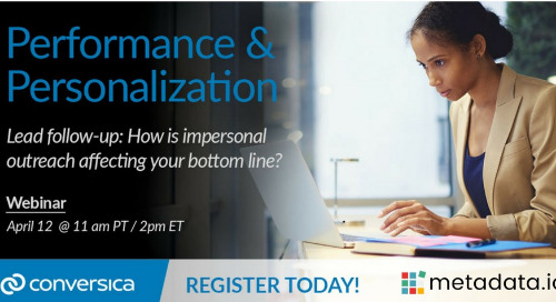 April 12 at 11 am PT / 2 pm ET: Personalization & Performance in Lead Follow-up (30-minute webinar)