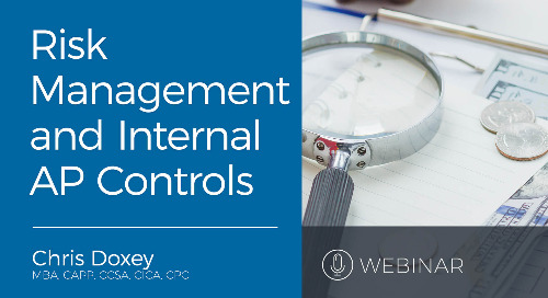 Webinar: Risk Management and Internal Controls for Accounts Payable