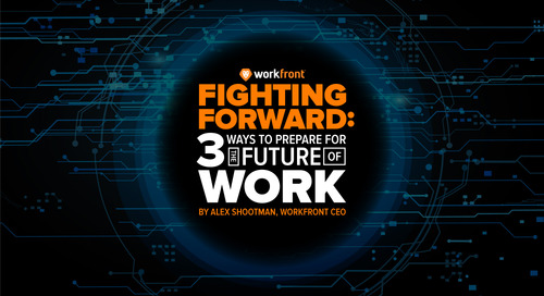 Fighting Forward: Three Ways to Prepare for the Future of Work