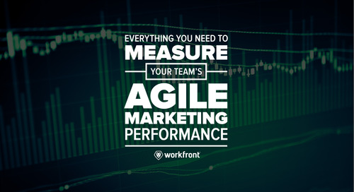 Everything You Need to Measure Your Team's Agile Marketing Performance