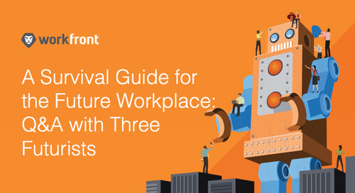 A Survival Guide for the Future Workplace