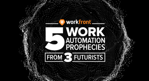 5 Work Automation Prophecies From 3 Futurists