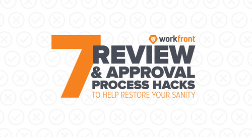 7 Review & Approval Process Hacks to Help Restore Your Sanity