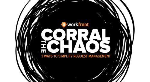 Corral the Chaos: 3 Ways to Simplify Request Management