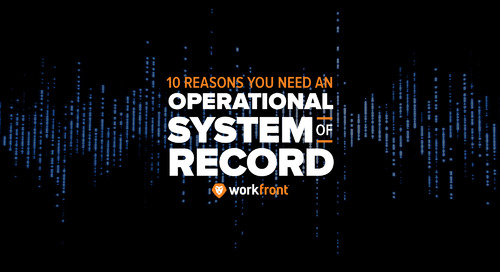 10 Reasons You Need an Operational System of Record