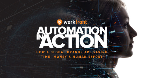 Automation in Action: How 4 Global Brands are Saving Time, Money & Human Effort