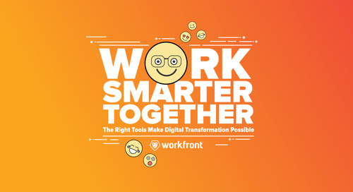 Work Smarter, Together: The Right Tools Make Digital Transformation Possible