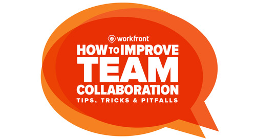 How to Improve Team Collaboration: Tips, Tricks & Pitfalls