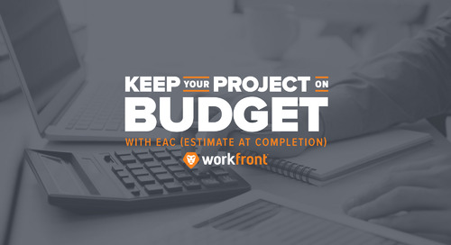 Keep Your Project on Budget with EAC (Estimate at Completion)