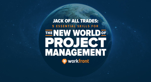 Jack of All Trades: 5 Essential Skills for the New World of Project Management