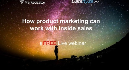 [Webinar] How Product Marketing Can Work with Inside Sales