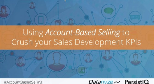 [Webinar] Using Account-Based Selling To Crush Your Sales Development KPIs