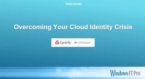 Overcoming Your Cloud Identity Crisis