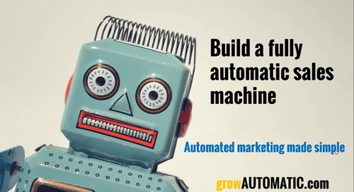 Build a Fully Automated Sales Machine: Automated Marketing Made Simple