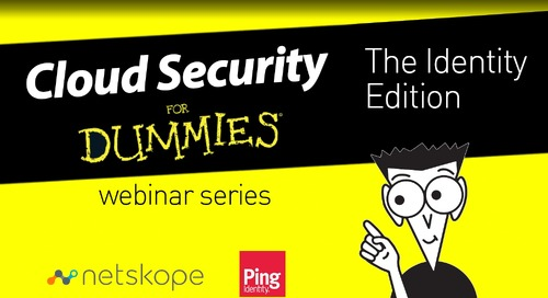 Cloud Security for Dummies Webinar Series — The Identity Edition