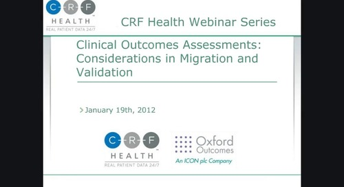 Clinical Outcomes Assessments: Considerations in Migration and Validation